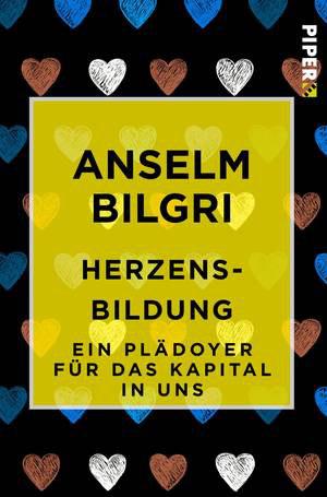 Herzebsbildung Buch von Anselm Bilgri