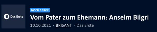 Anselm Bilgri Beitrag bei Brisant ARD, 10.10.2021